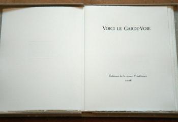 VOICI LE GARDE−VOIE de Maurice Chappaz, gravures de Gérard de Palézieux.