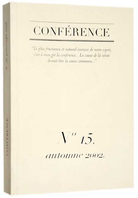 CONFÉRENCE, N° 15, automne 2002.