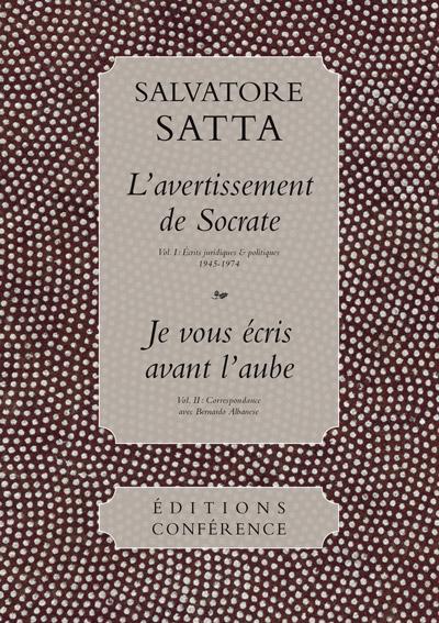 L'Avertissement de Socrate / Je vous écris avant l'aube de Salvatore Satta