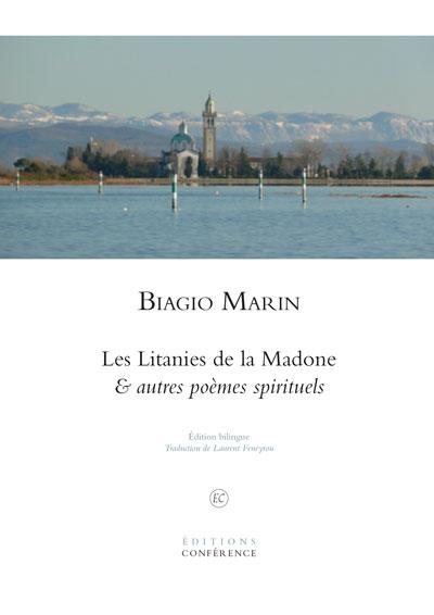 Les Litanies de la Madone & autres poèmes spirituels de Biagio Marin