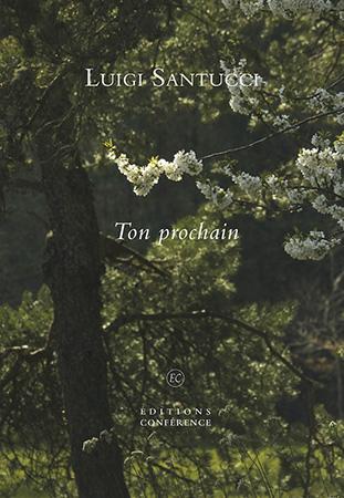 Ton prochain de Luigi Santucci