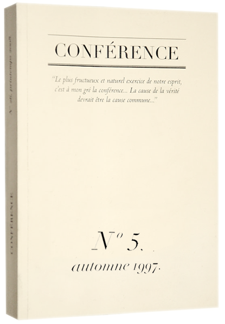 CONFÉRENCE, N° 5, automne 1997.